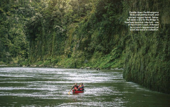 ??  ?? Paddle down the Whanganui River, past pristine forests and ancient rugged terrain. Below: Set aside a day for the Bridge to Nowhere mountain bike trail – one of the country's best – followed by a (much appreciated) jet boat ride back to civilisation.