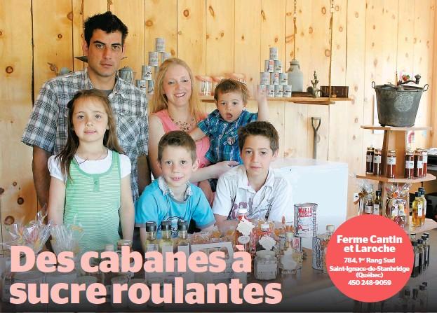 ??  ?? Ferme Cantin et Laroche 784, 1er Rang Sud Saint-Ignace-de-Stanbridge (Québec) 450 248-9059