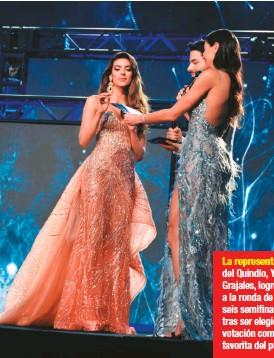 ??  ?? La representante del Quindío, Yeraldin Grajales, logró llegar a la ronda de las seis semifinalistas, tras ser elegida por votación como la favorita del público.