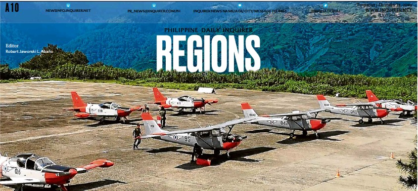 ?? ESPIRITU ?? TRAINING GROUND The Philippine Air Force returns to Loakan Airport in Baguio City to train its pilots to maneuver and land in mountainous areas.—ev