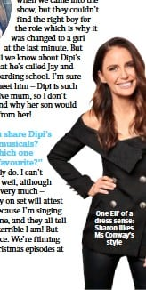 ??  ?? One Ell' of a dress sense: Sharon likes Ms Conway's style