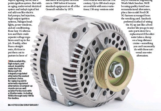 Wide Availability High Output And Robust Durability Make The Fordmotorcraft 3g Integrally Regulated Alternator Easiest Best Choice For Replacing