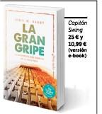 ??  ?? Capitán Swing 25 € y 10,99 € (versión e-book)