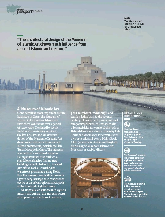 ??  ?? MAIN The Museum of Islamic Art is built on a reclaimed island