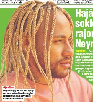 ??  ?? Elbánt vele a koronavírus, pontosabban annak szövődménye, a szívizomgyulladás. Új stílus Neymar így futhat ki a gyepre – a szurkolóknak még barátkozniuk kell egy ideig ezzel a változattal