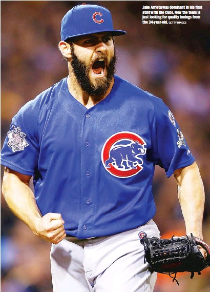 ?? GETTY IMAGES ?? Jake Arrieta was dominant in his first stint with the Cubs. Now the team is just looking for quality innings from the 34-year-old.