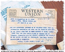 ??  ?? A telegram instructing Plaxall to not speak about their work producing items during World War II.