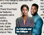 ??  ?? AJ Odudu and Mo Gilligan