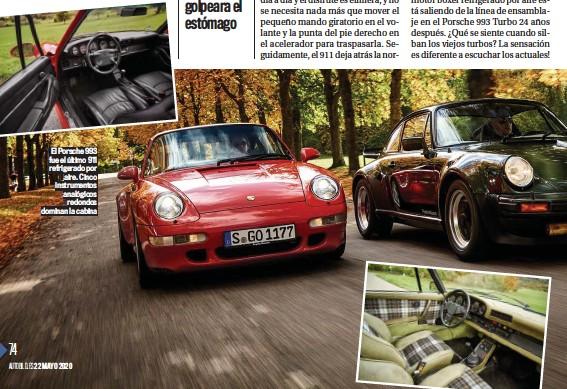 ??  ?? El Porsche 993 fue el último 911 refrigerado por aire. Cinco instrumentos analógicos redondos dominan la cabina