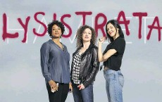??  ?? From left: Lysistrata's Jennifer Lines, Quelemia Sparrow and Marci T. House.