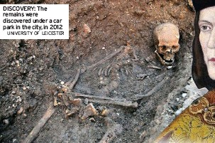 ?? UNIVERSITY OF LEICESTER ?? DISCOVERY: The remains were discovered under a car park in the city, in 2012
