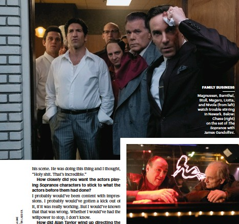 ??  ?? FAMILY BUSINESS Magnussen, Bernthal, Stoll, Magaro, Liotta, and Nivola (from left) watch trouble stirring in Newark. Below: Chase (right) on the set of The Sopranos with James Gandolfini.