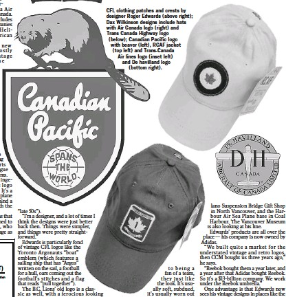 6d1f7e35721 CFL clothing patches and crests by designer Roger Edwards ( above right)   Dax Wilkinson designs include hats with Air Canada logo ( right) and Trans  Canada ...