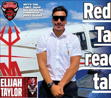 ??  ?? SKY'S THE LIMIT: Taylor has earned his commercial pilot's licence