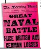 ??  ?? News of the battle reaches British readers on June 3 1916, below