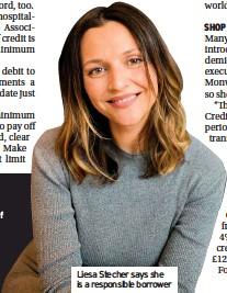 ??  ?? Liesa Stecher says she is a responsible borrower