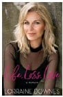 ??  ?? Extracted from Life, Loss, Love: A Memoir, by Lorraine Downes, (Allen & Unwin, RRP $36.99). Out now.