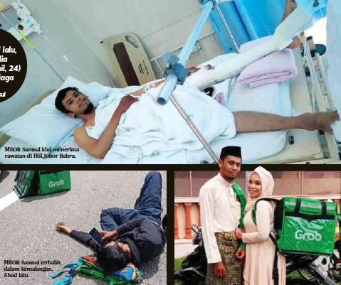 ??  ?? MEOR Samsul kini menerima rawatan di HSI,Johor Bahru. MEOR Samsul terbabit dalam kemalangan, Ahad lalu.