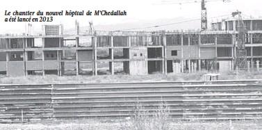 ??  ?? Le chantier du nouvel hôpital de M'Chedallah a été lancé en 2013