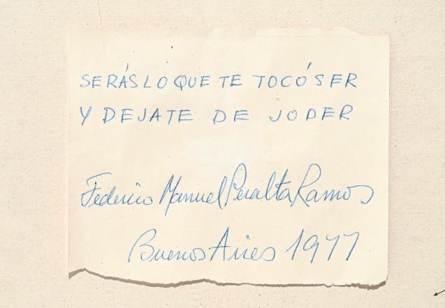 ??  ?? Puño y letra Peralta Ramos solía dejar testimonio de sus frases, firmadas y fechadas, en papeles y servilletas