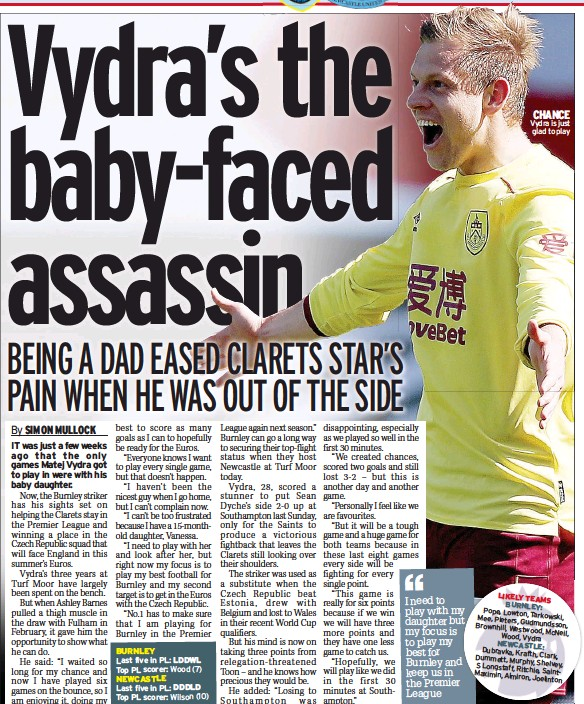 ??  ?? CHANCE Vydra is just glad to play