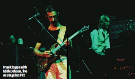 ??  ?? FRANK ZAPPA WITH EDDIE JOBSON, LIVE ON STAGE IN 1977.