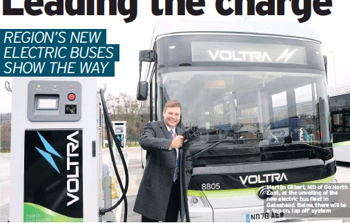 ??  ?? Martijn Gilbert, MD of Go North East, at the unveiling of the new electric bus fleet in Gateshead. Below, there will be a 'tap on, tap off' system