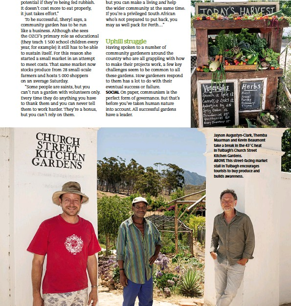 ??  ?? Jayson Augustyn-Clark, Themba Maarman and Kevin Beaumont take a break in the 43˚C heat in Tulbagh's Church Street Kitchen Gardens.ABOVE This street-facing market stall in Tulbagh encourages tourists to buy produce and builds awareness.