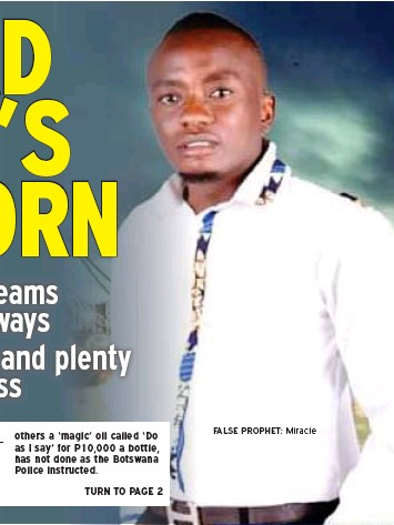 ??  ?? FALSE PROPHET: Miracle