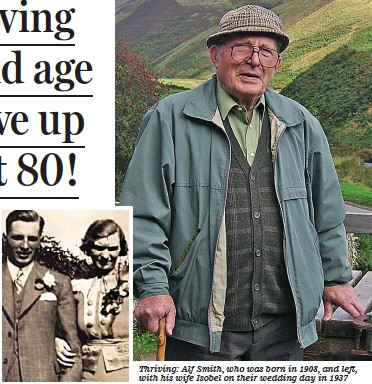 ??  ?? Thriv­ing: Alf Smith, who was born in 1908, and left, with his wife Iso­bel on their wed­ding day in 1937