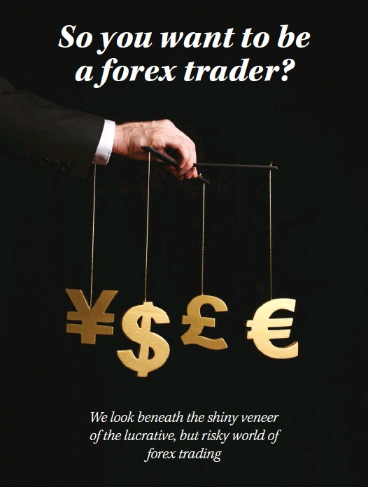 b2c085a3bc3 PressReader - Destiny Man  2018-12-01 - So you want to be a forex ...