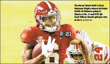 ?? AP PHOTOS ?? The News' Mock Draft 1.0 has Heisman Trophy winner DeVonta Smith of Alabama going to Giants at No. 11 and BYU QB Zach Wilson (inset) going to Jets at No 2.
