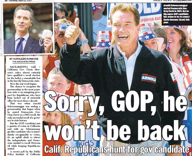 ??  ?? Arnold Schwarzenegger ousted Democratic Gov. Gray Davis in 2003. But no big-name GOP candidate has arisen to try to unseat Gavin Newsom (inset) this year.