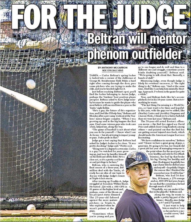 ??  ?? veteran slugger adds that he will provide guidance for Yankee prospect Aaron Judge (r.). COREY SIPKIN/DAILY NEWS