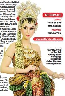 live para- fashion show, SIAP MELAYANI ANDA: Soft opening Ethnic Photograpy memberikan diskon 30 persen selama pameran.