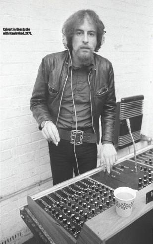 ??  ?? CALVERT IN THE STUDIO WITH HAWKWIND, 1973.