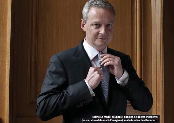 ??  ?? Bruno Le Maire, coupable, non pas de gestes indécents (on a vraiment du mal à l'imaginer), mais de refus de dénoncer…