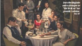 """?? Foto: SVT ?? Den efterlängtade andra säsongen av """"Vår tid är nu"""" har premiär i oktober."""