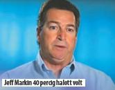 ??  ?? Jeff Markin 40 percig halott volt