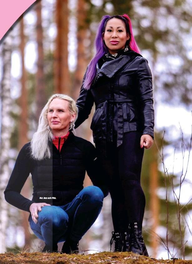 ??  ?? Nu: Ava och Pim.