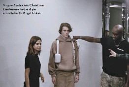 ??  ?? VogueAustralia's Christine Centenera helps style a model with Virgil Abloh.