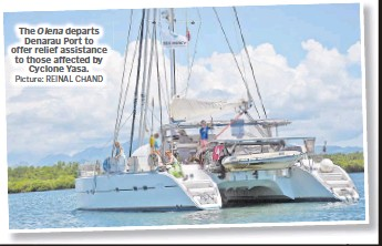 ?? Picture: REINAL CHAND ?? The Olena departs Denarau Port to offer relief assistance to those affected by Cyclone Yasa.