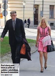 ?? FOTO: MARKO FEIST ?? Pred skoraj enim letom je prišla na sodišče z odvetnikom Borisom Grobelnikom.