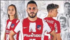 ??  ?? Deyna, Koke y Llorente, con la nueva camiseta para la 21-22.