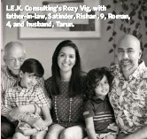 ??  ?? L.E.K. Consulting's Rozy Vig, with father-in-law, Satinder, Rishan, 9, Roman, 4, and husband, Tarun.