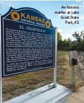 ??  ?? An historic marker at Lake Scott State Park, KS