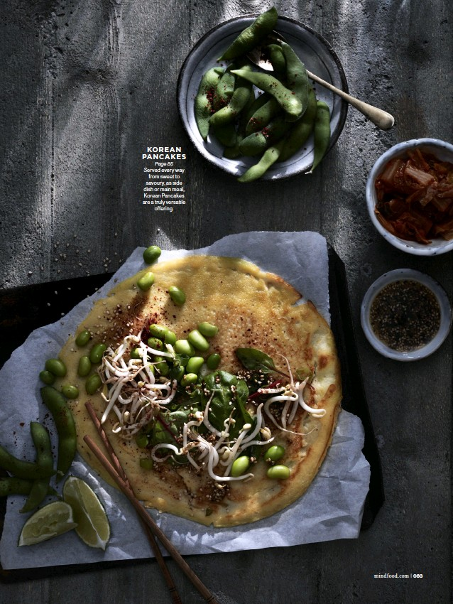 ??  ?? KOREAN PANCAKES Page 85 Served every way from sweet to savoury, as side dish or main meal, Korean Pancakes are a truly versatile offering.