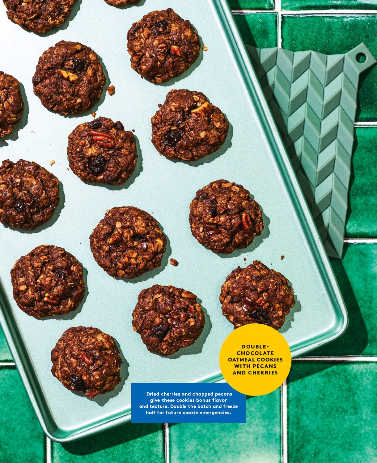 ??  ?? DOUBLECHOCOLATE OATMEAL COOKIES WITH PECANS AND CHERRIES