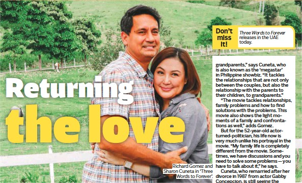 ?? Photos supplied ?? Richard Gomez and Sharon Cuneta in 'Three Words to Forever'.