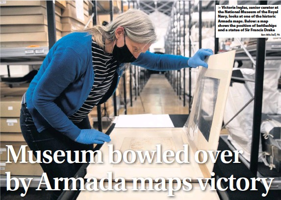 ?? Ben Mitchell, PA ?? Victoria Ingles, senior curator at the National Museum of the Royal Navy, looks at one of the historic Armada maps. Below: a map shows the position of battleships and a statue of Sir Francis Drake